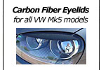 Carbon Fiber Eyelids for all VW Mk5 models